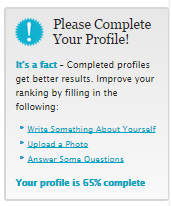 Fully complete your profile to have the best chances