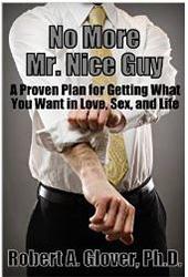 No More Mr. Nice Guy - Robert Glover