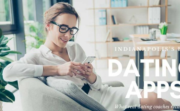 Checking out the best dating apps in Indianapolis while at home