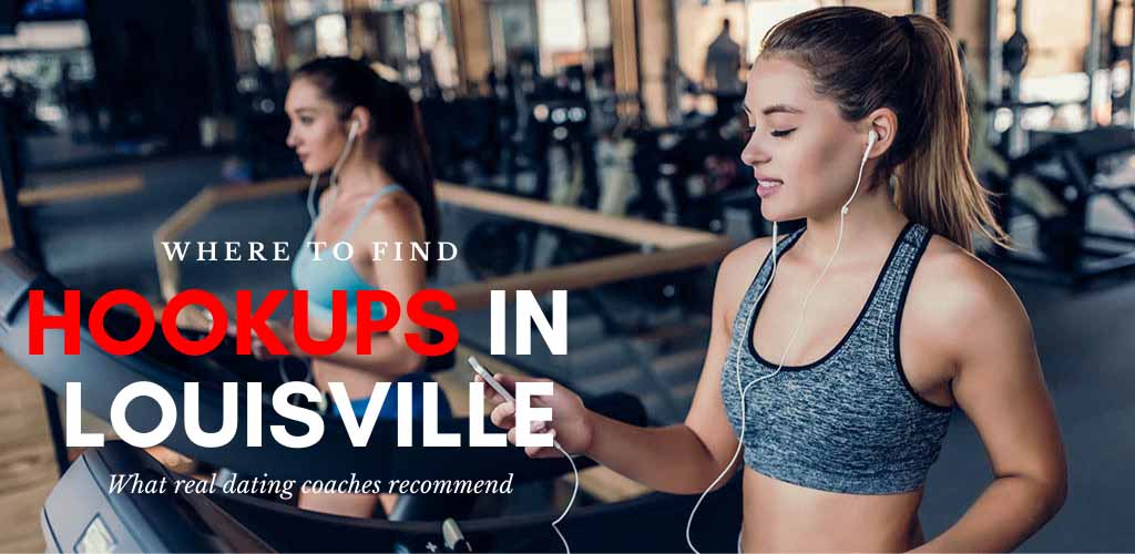 Checking out where to find Louisville hookups while working out