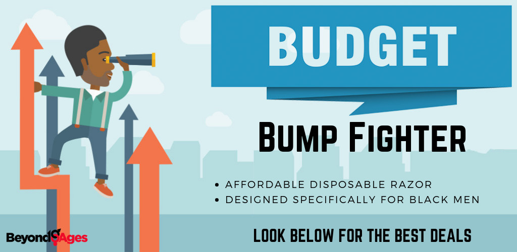 The Bump Fighter is the best budget razor for black men