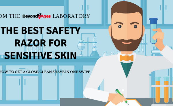 Laboratory testing to find the best safety razor for sensitive skin
