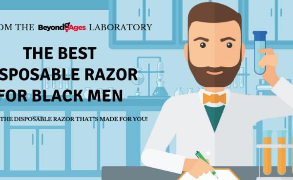 The 3 Best Disposable Razors for Black Men