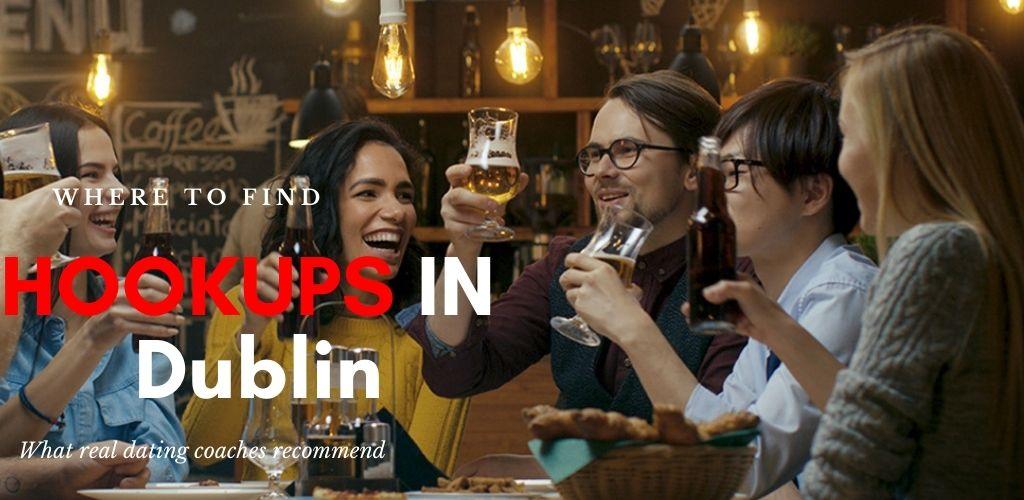 Hot singles in a bar ready for Dublin hookups